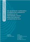 Documento de consenso. Una aproximación multidisciplinar al problema de la adherencia terapéutica en las enfermedades crónicas: estado de la situación y perspectivas de futuro