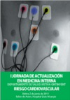 I Jornada de Actualización en Medicina Interna Departamento de Salud Xàtiva-Ontinyent Riesgo Cardiovascular