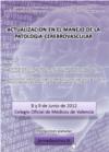 Jornadas sobre Actualización en el Manejo de la Patología Cerebrovascular