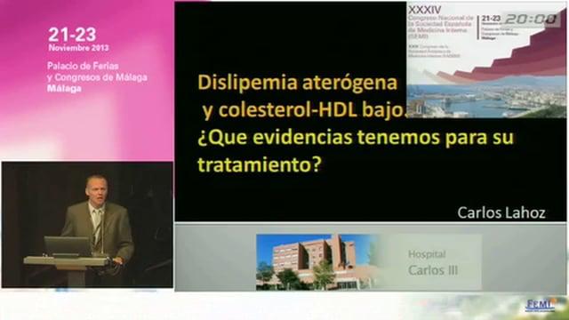 Dislipemia aterógena y colesterol-HDL bajo. ¿Que evidencias tenemos para su tratamiento?