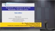 Evaluación y tratamiento de la HTA resistente o de difícil control