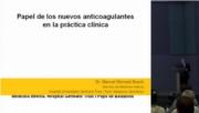 Nuevos anticoagulantes: ¿cuál debe ser su papel en la práctica clínica diaria?